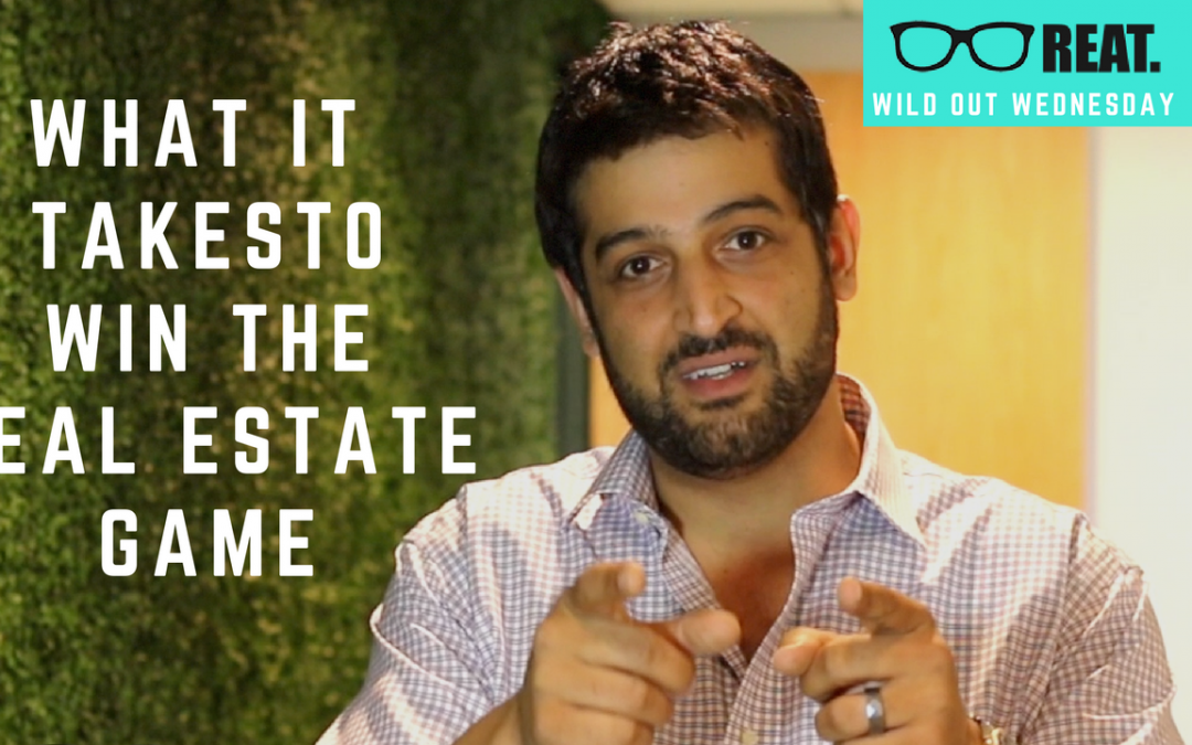 What It Takes to Win The Real Estate Game